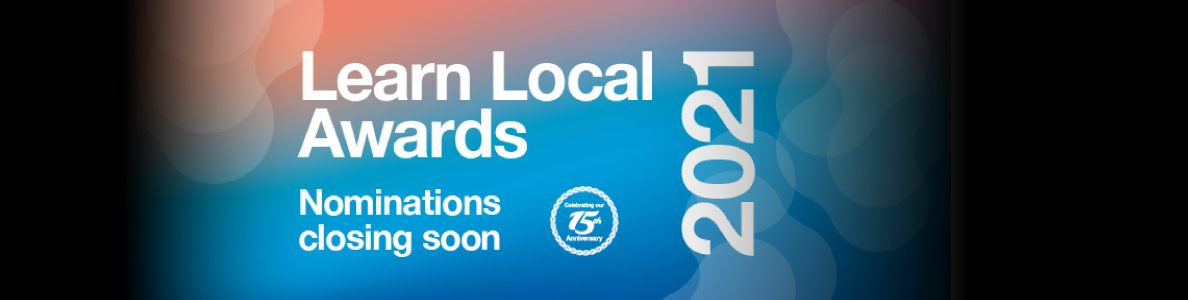 Learn Local Awards Nomination Closing